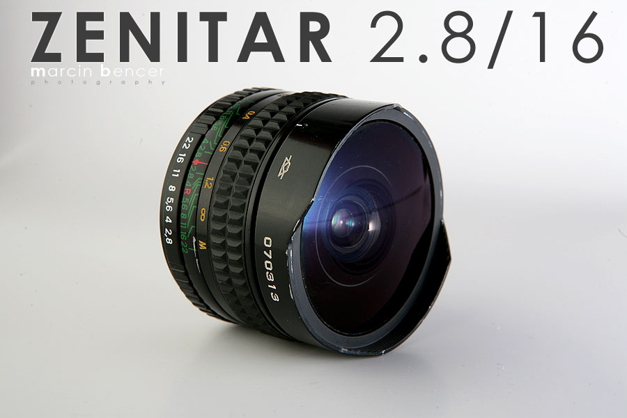 Zenitar 2,8/16 Fish-Eye